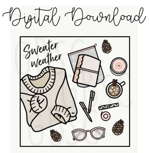 Digital Download-Sweater Weather