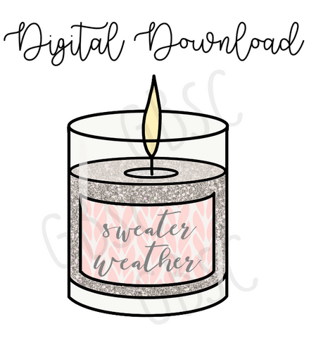 Digital Download-Sweater Weather candle