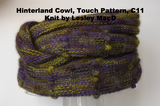 Hinterland Cowl, Touch Pattern, C11, Knit by Lesley MacD