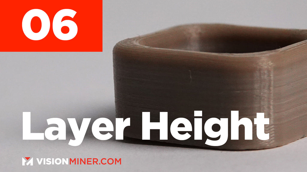 Which Layer Height Do You Print In?