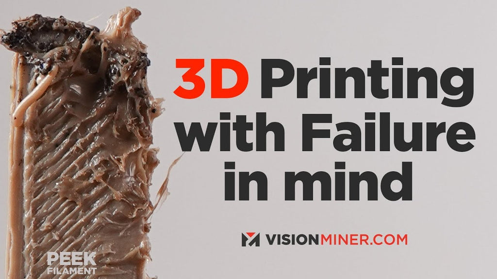 3D Printing with Failure In Mind