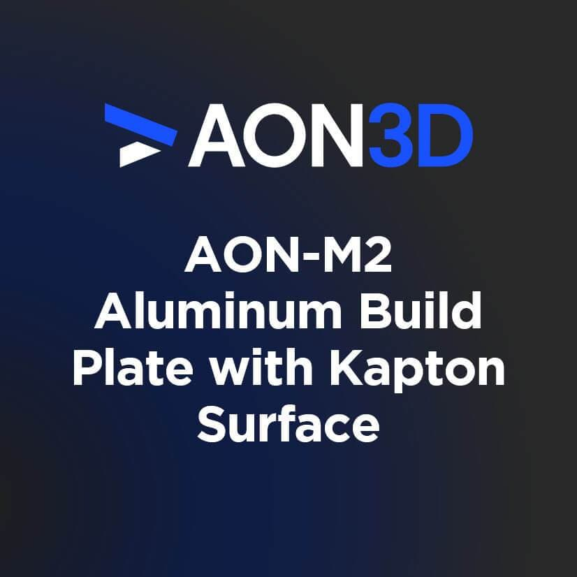AON-M2 Aluminum Build Plate with Kapton Surface