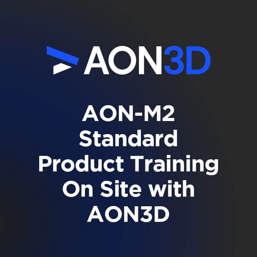 Standard Product Training - On Site AON3D