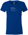 Women's Bad Carry T-Shirt, Blue, funny, bowling, vocab, strikes, t-shirt, t shirt, tee-shirt, tee, tees.