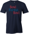 Bowl Forrest Bowl Men's t-shirt, Navy, bowling, movie, tom hanks, forreest gump, league bowling team shirt, tournament shirt, funny, cool, novelty, vintage, classic. tee, t-shirt, tee shirt, tee-shirt, tees, apparel, merch.