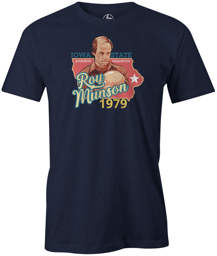 Roy Munson - Iowa State Champion 1979 Bowling T-Shirt Navy Kingpin Big Ern teeshirt shirt turkey big lebowski woody harrelson bill murray