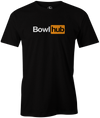 BowlHub T-shirt black funny humorous novelty bowling tee for men guys bowl hub porn hub gift for men