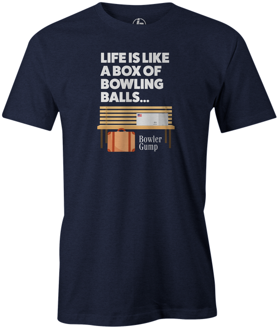 Life is Like a Box Of Bowling Balls Men's t-shirt, navy, bowling, movie, tom hanks, forreest gump, league bowling team shirt, tournament shirt, funny, cool, novelty, vintage, classic. tee, t-shirt, tee shirt, tee-shirt, tees, apparel, merch.