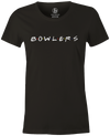 Bowlers Are Friends Women's