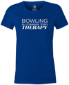 Bowling Is Cheaper Than Therapy Women's T-shirt, Blue, cool, awesome, fun, tee, tee shirt, tee-shirt, vintage, original, league bowling shirt, tournament shirt