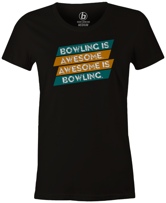 Bowling is Awesome Women's