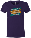 Bowling Is Awesome Women's T-shirt, Purple, cool, funny, tshirt, tee, tee shirt, tee-shirt, league bowling, team bowling, ebonite, hammer, track, columbia 300, storm, roto grip, brunswick, radical, dv8, motiv.