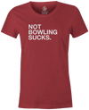 Not Bowling Sucks Women's