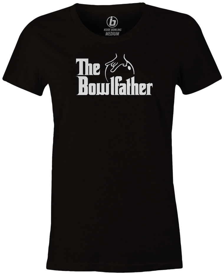 The Bowlfather Women's T-shirt, Black, cool, movie, the godfather, funny, vintage, classic, movie, tee, t-shirt, t shirt, tees, tee-shirt, league bowling team shirt, tournament shirt