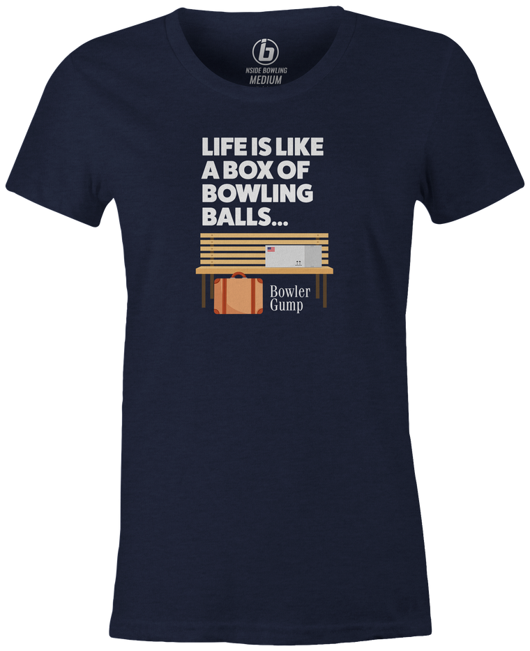 Life is Like a Box Of Bowling Balls Women's t-shirt, navy, bowling, movie, tom hanks, forreest gump, league bowling team shirt, tournament shirt, funny, cool, novelty, vintage, classic. tee, t-shirt, tee shirt, tee-shirt, tees, apparel, merch.