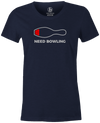 Need Bowling Women's