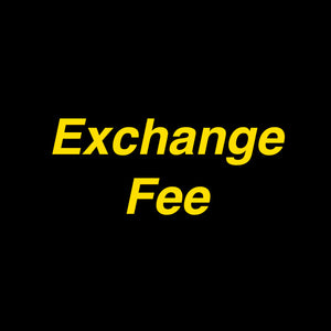 FEE FOR EXCHANGE - TH™