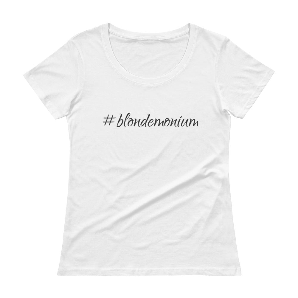 #blondemonium Ladies' Scoopneck T-Shirt