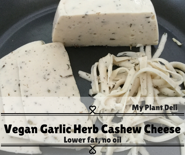 Vegan Garlic Herb Cashew Cheese Block - Low Fat, No Oil