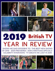 2019 British TV Year in Review - Special Limited Edition Magazine