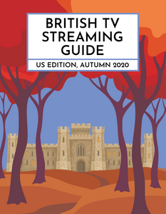 (PRE-ORDER) British TV Streaming Guide, US Edition: Autumn 2020