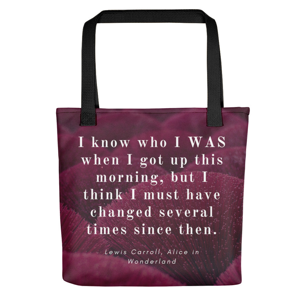 I Know Who I WAS This Morning Alice in Wonderland Tote Bag
