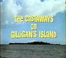The Castaways On Gilligan's Island