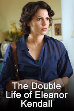 The Double Life of Eleanor Kendall dvd movie