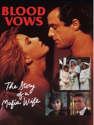 Blood Vows The Story Of A Mafia Wife lifetime movie dvd