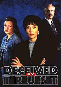 Deceived By Trust A Moment of Truth Movie