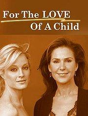 For the Love of A Child lifetime movie dvd