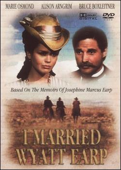 I Married Wyatt Earp