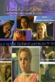 Lies of the Heart The Story of Laurie Kellogg Lifetime dvd