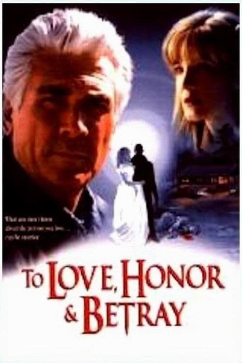 To Love Honor and Betray lifetime dvd movie