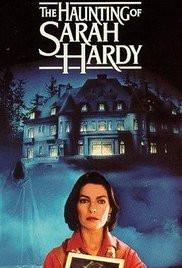 The Haunting of Sarah Hardy