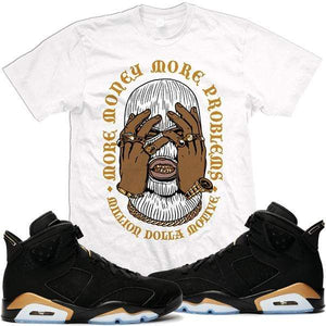 MDM T-Shirt Jordan Retro 6 DMP Defining Moments Sneaker Tees Shirts - MORE MONEY
