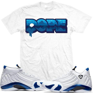 MDM T-Shirt Sneaker Shirt Tees to Match Jordan Retro 14 Hyper Royal - DOPE