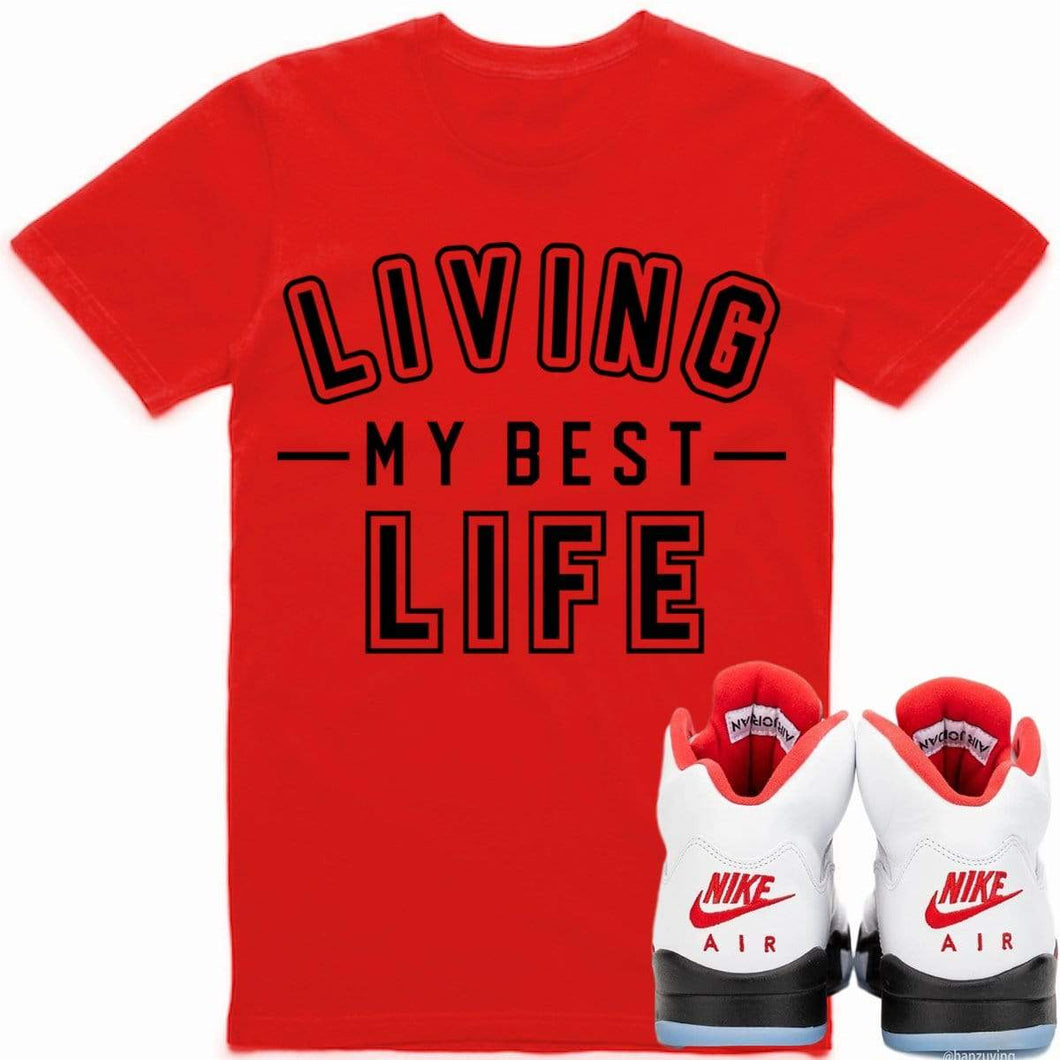 Sneaker Clothing Shirts T-Shirt BEST LIFE Sneaker Tees Shirt - Jordan Retro 5