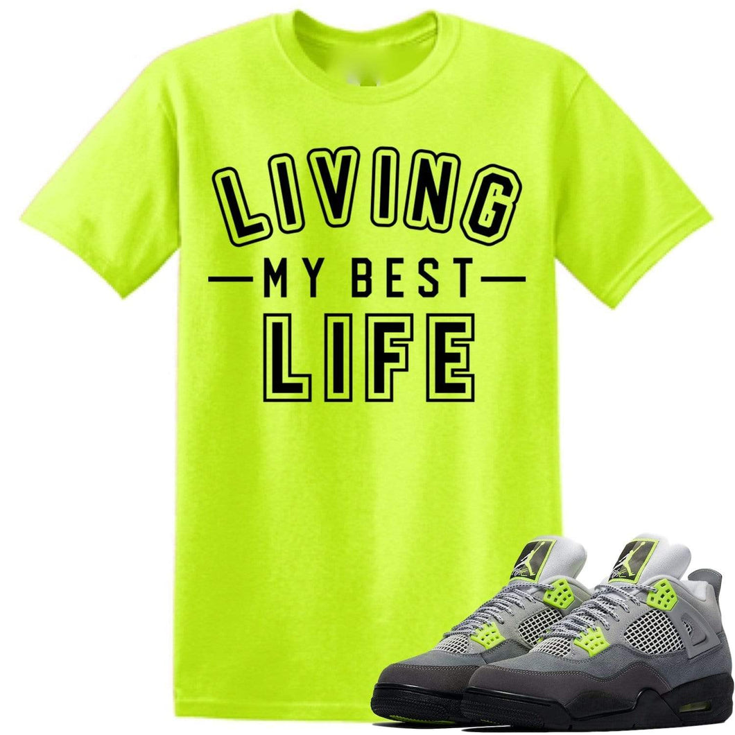 Sneaker Clothing T-Shirt Jordan Retro 4 Neon Green Sneaker Tees Shirt to Match - BEST LIFE