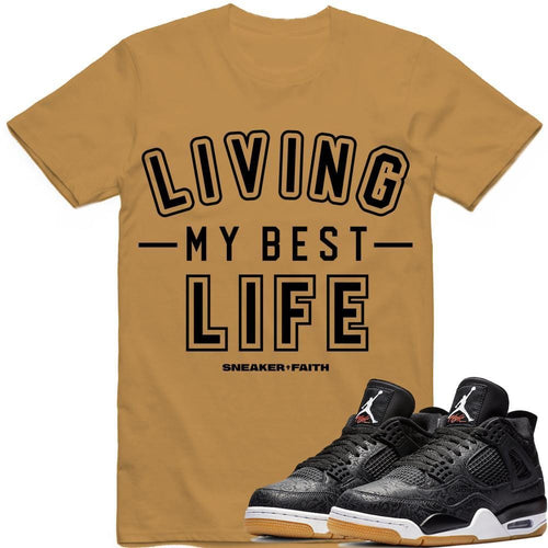 Sneaker Faith T-Shirt Small LIVING MY BEST LIFE Sneaker Tees Shirt - Jordan Retro 4 Black Laser Gum
