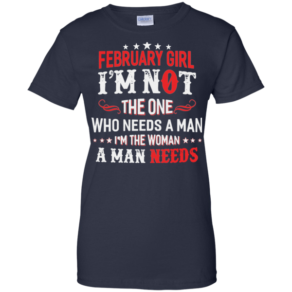 February Girl The one I'm the woman T-shirt - Gifshirt