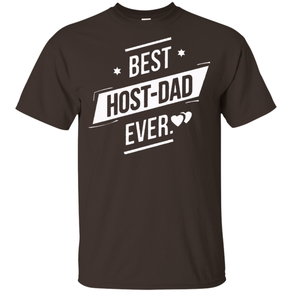 Best Host Dad Ever t shirt - HAPPY FATHER's DAY - Gifshirt