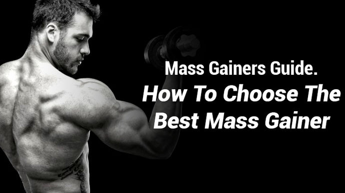 How To Choose The Best Mass Gainer
