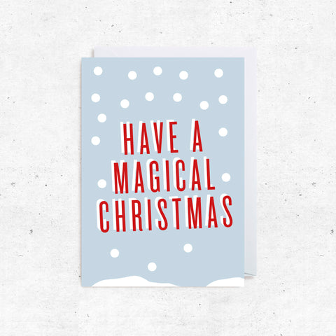 Christmas Greeting Cards - Have a Magical Christmas
