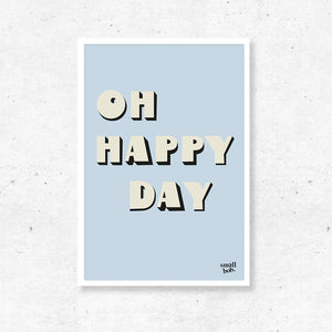 Wall Art - OH HAPPY DAY Print - Blue
