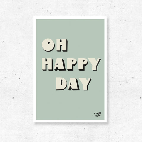 Wall Art - OH HAPPY DAY Print - Green