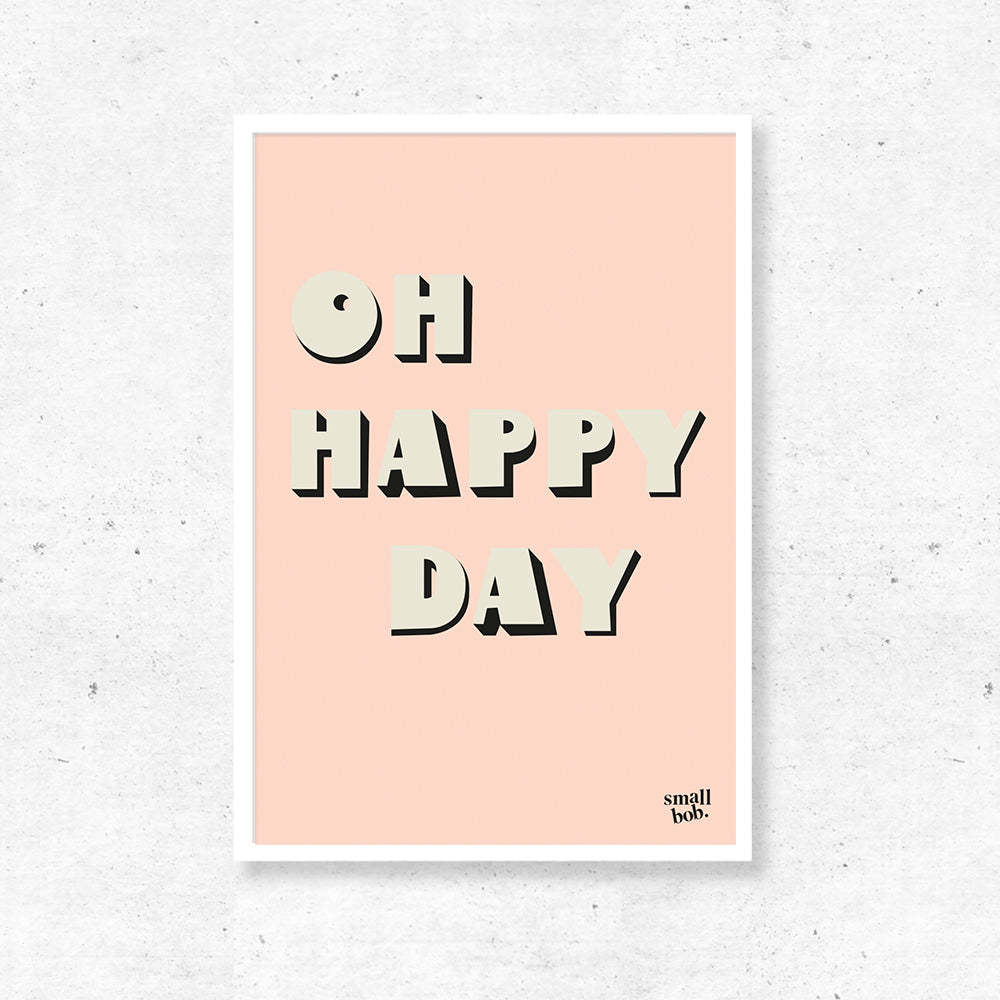 Wall Art - OH HAPPY DAY Print - Pink