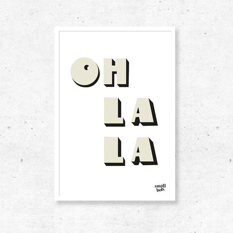 Wall Art - OH LA LA Print - White