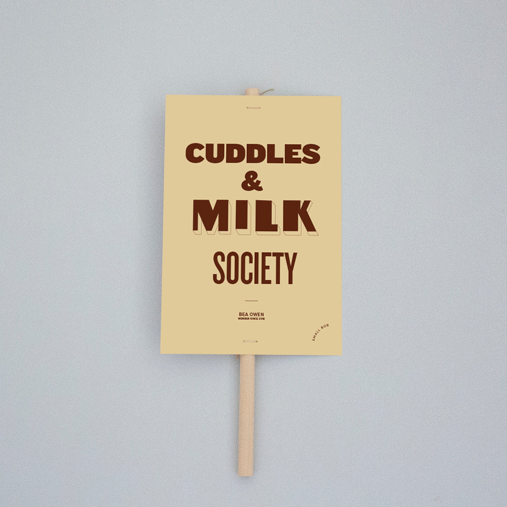 Kids Decor - Cuddles & Milk Society Placard