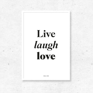 Typography Wall Art - Live Laugh Love Print